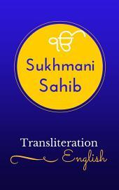 Sukhmani Sahib - English Transliteration: Sikh Religion Prayer, Holy Scriptures