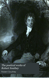 The Poetical Works of Robert Southey: Volume 10
