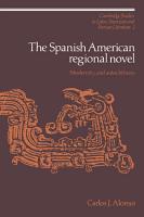The Spanish American Regional Novel PDF