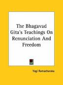 The Bhagavad Gita's Teachings on Renunciation and Freedom