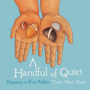 A Handful of Quiet Book