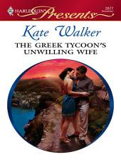 The Greek Tycoon's Unwilling Wife