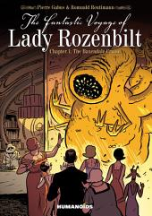 The Fantastic Voyage of Lady Rozenbilt #1 : The Baxendale Cruise