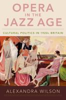 Opera in the Jazz Age PDF