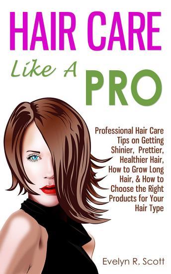 Hair Care Like A Pro PDF