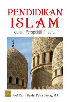 Pendidikan Islam Dalam Perspektif Filsafat PDF