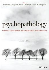 Psychopathology: History, Diagnosis, and Empirical Foundations, Edition 2