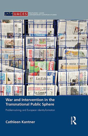 War and Intervention in the Transnational Public Sphere PDF
