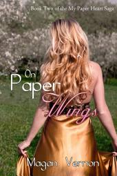 On Paper Wings: My Paper Heart #2