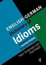 English-German Dictionary of Idioms