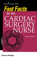 Fast Facts for the Cardiac Surgery Nurse  Third Edition PDF