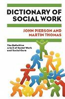 Dictionary Of Social Work  The Definitive A To Z Of Social Work And Social Care PDF