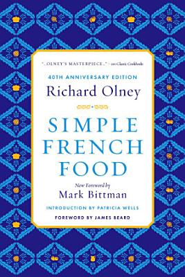 Simple French Food 40th Anniversary Edition PDF