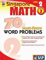 Singapore Math 70 Must-Know Word Problems, Level 2 Grade 3