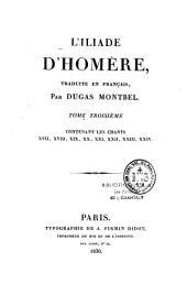 L'Iliade d'Homère: Volume3