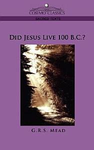 Did Jesus Live 100 B C   Book