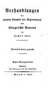 Verhandlungen der Kammer der Abgeordneten des Königreichs Bayern: 1834,1, Band 1834,Ausgabe 1