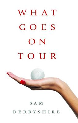 What Goes on Tour PDF