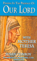 Praying in the Presence of Our Lord with Mother Teresa Book
