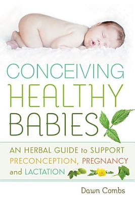 Conceiving Healthy Babies