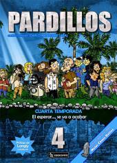 PARDILLOS Cuarta Temporada