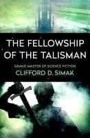 The Fellowship of the Talisman PDF