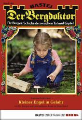 Der Bergdoktor - Folge 1681: Kleiner Engel in Gefahr