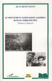 Le mouvement nationaliste algérien dans le Nord (1947-1957): Fidaou al Djazaïr