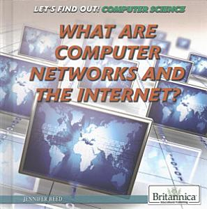 What Are Computer Networks and the Internet