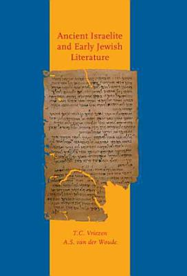 Ancient Israelite And Early Jewish Literature PDF