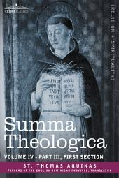 Summa Theologica, Volume 4 (Part III, First Section)