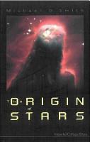 The Origin of Stars PDF