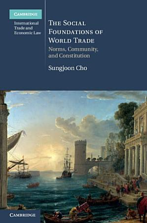 The Social Foundations of World Trade PDF