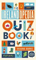 The Irelandopedia Quiz Book