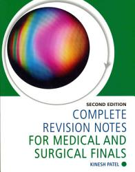Complete Revision Notes for Medical and Surgical Finals  Second Edition PDF