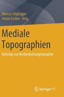 Mediale Topographien PDF