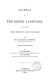 Grammar of the Greek language, tr. by B.B. Edwards and S.H. Taylor