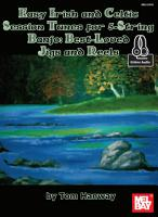 Easy Irish and Celtic Session Tunes For 5 String Banjo  Best Loved Jigs and Reels PDF