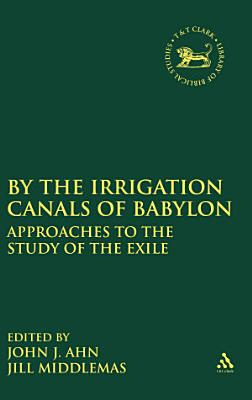 By the Irrigation Canals of Babylon PDF