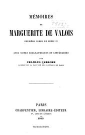 Mémoires de Marguérite de Valois: première femme de Henri IV