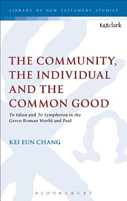 The Community  the Individual and the Common Good