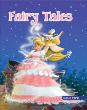 Fairy Tales : Large Print