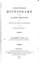A Compendious Dictionary Of The Latin Tongue Book PDF