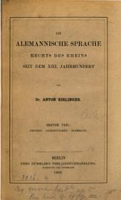 Die alemannische Sprache rechts des Rheins seit dem xiii. Jahrhundert