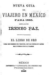 Nueva guia del viajero en Mexico para 1885