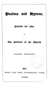 Psalms and Hymns, Selected for Use in the Services of the Church. Compiled by Edward Tottenham?