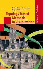 Topology-based Methods in Visualization