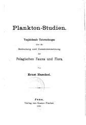Plankton-studien: Vergleichende untersuchungen über die bedeutung und zusammensetzung der pelagischen fauna und flora