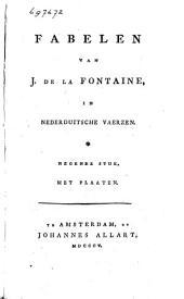 Fabelen van J. de La Fontaine, in Nederduitsche vaerzen: Volume 9