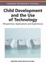 Child Development and the Use of Technology  Perspectives  Applications and Experiences PDF